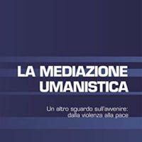 """A settembre il corso online """"Introduzione alla Mediazione Umanistica – con la partecipazione di Jacqueline Morineau"""""""