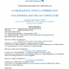 UNAM: Confronto nazionale sulla Mediazione. Una riforma ancora da completare