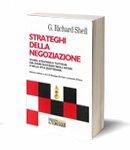 strateghi della negoziazione - di Richard G. Shell, Giuseppe De Palo, Leonardo D'Urso